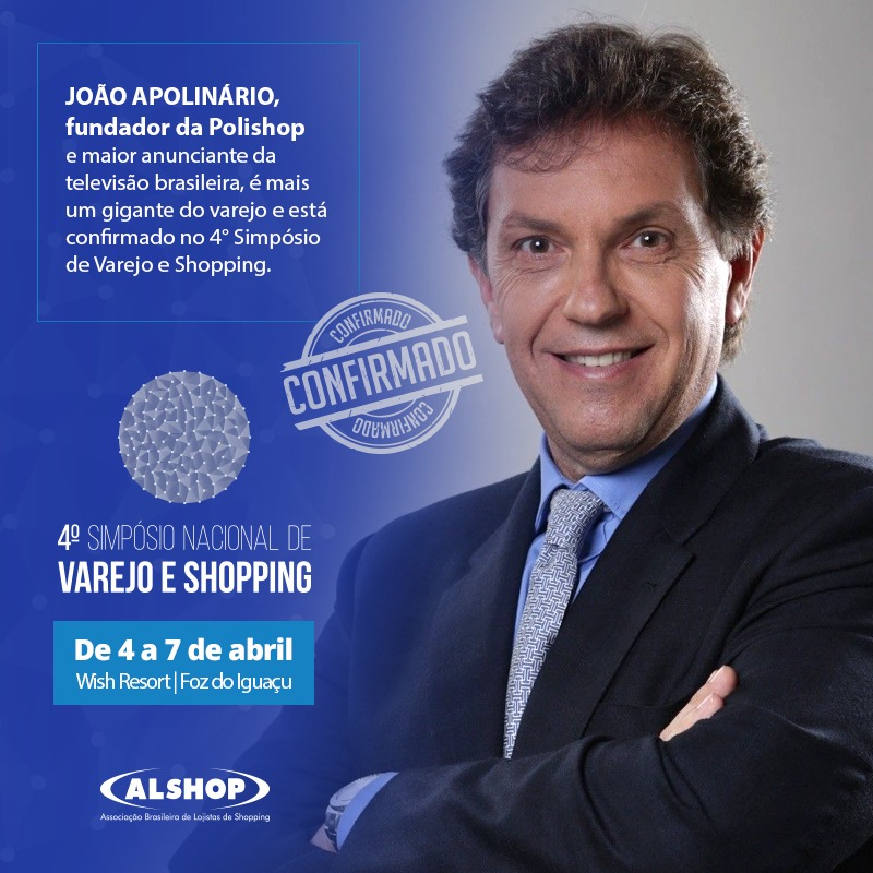 joao apolinario polishop simposio nacional de varejo e shopping alshop